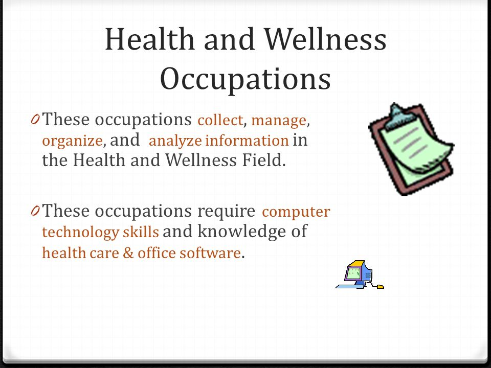 Health and Wellness Occupations