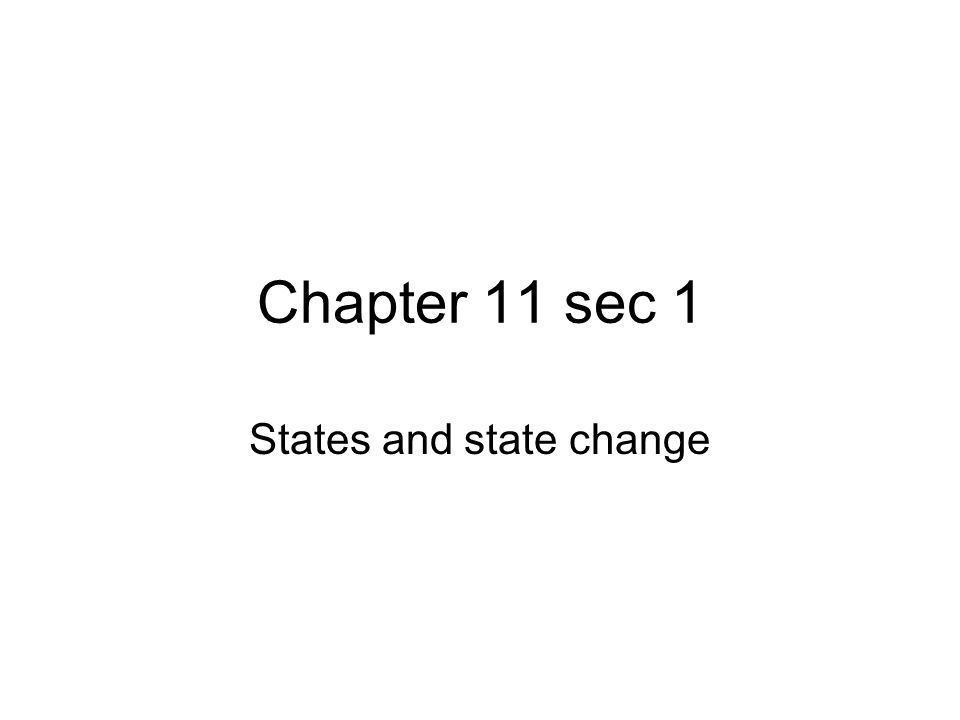 States and state change