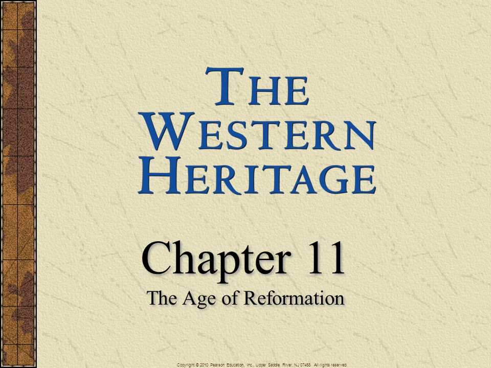 Chapter 11 The Age of Reformation