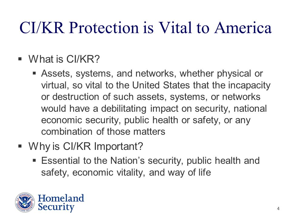 CI/KR Protection is Vital to America