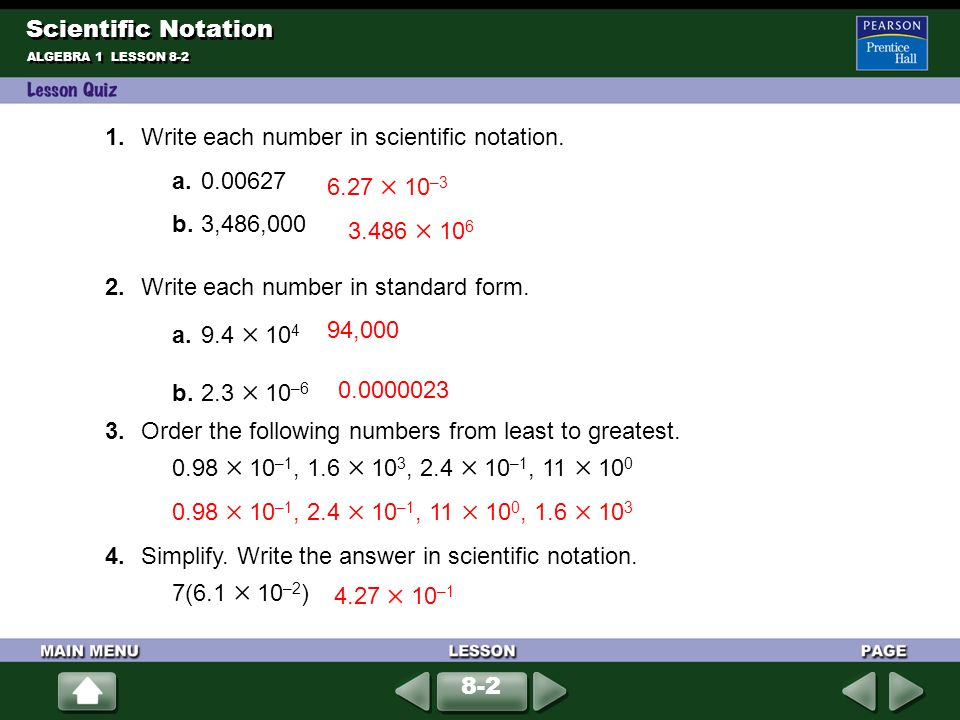 1. Write each number in scientific notation. a b. 3,486,000
