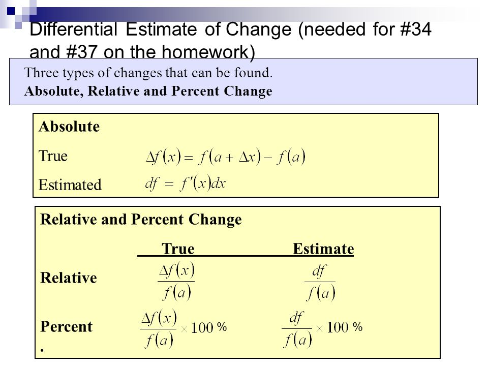 Differential Estimate of Change (needed for #34 and #37 on the homework)