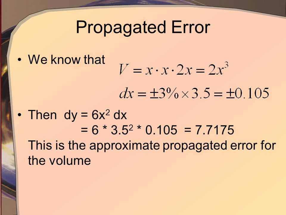Propagated Error We know that