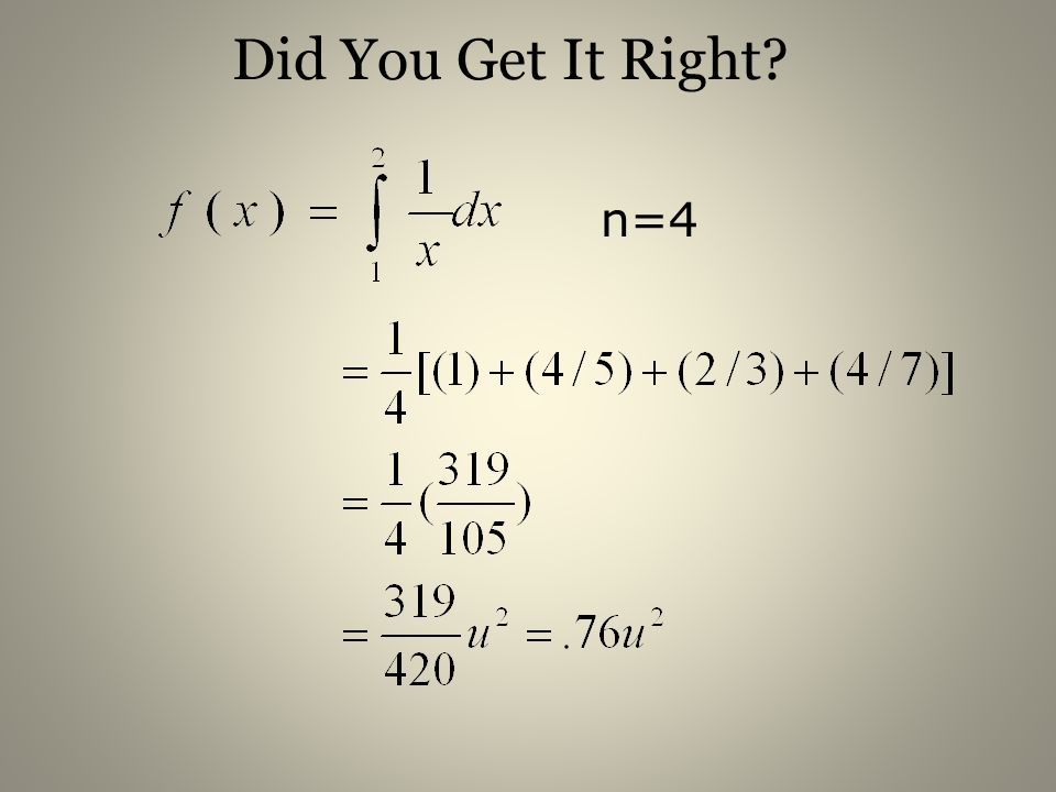Did You Get It Right n=4