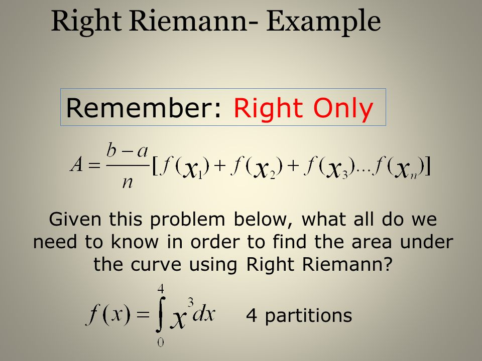Right Riemann- Example