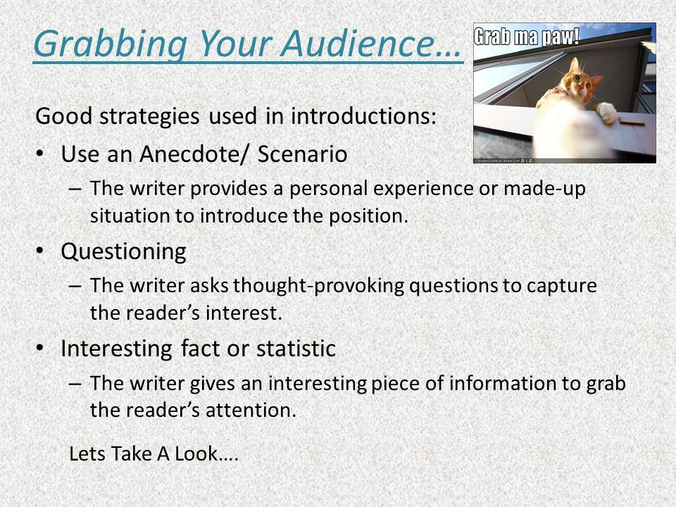Grabbing Your Audience…