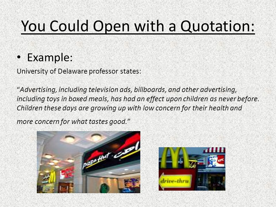 You Could Open with a Quotation: