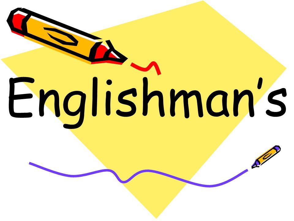 Englishman's