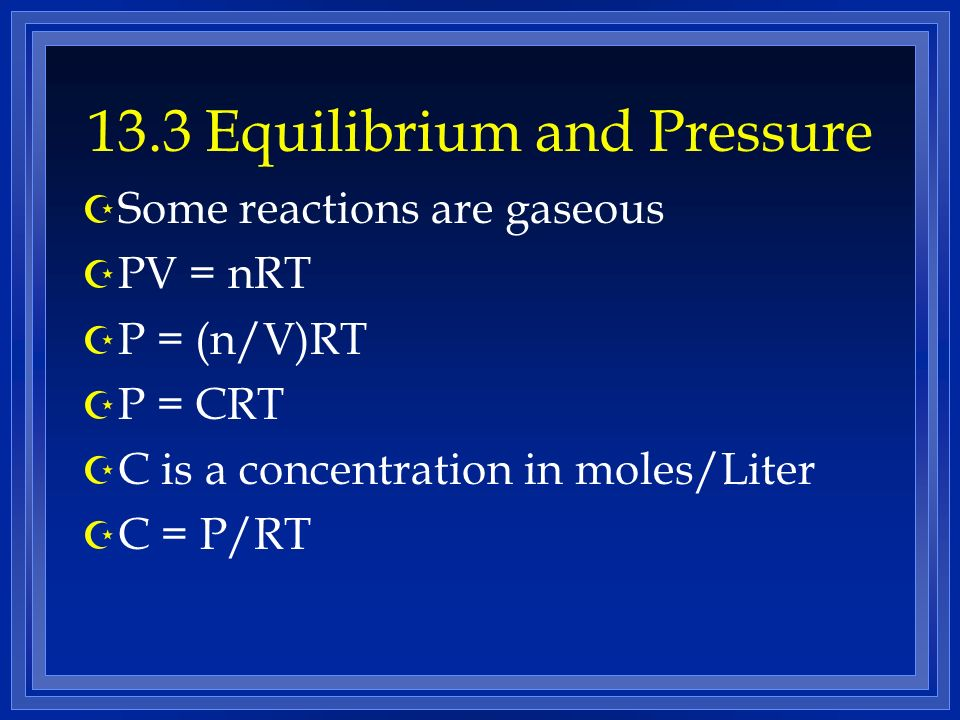 13.3 Equilibrium and Pressure