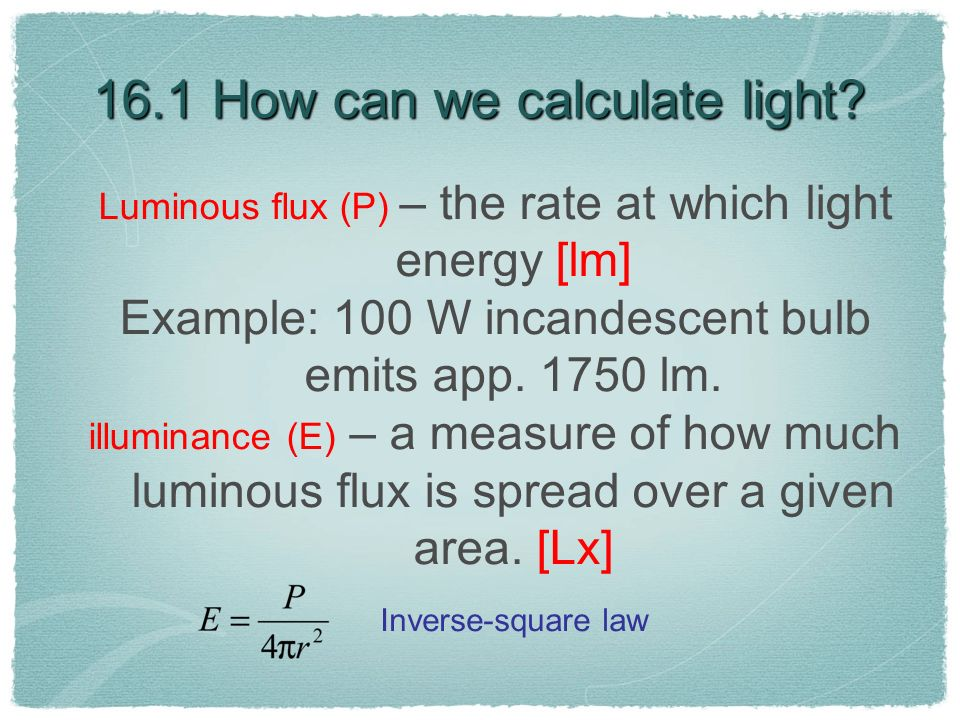 16.1 How can we calculate light