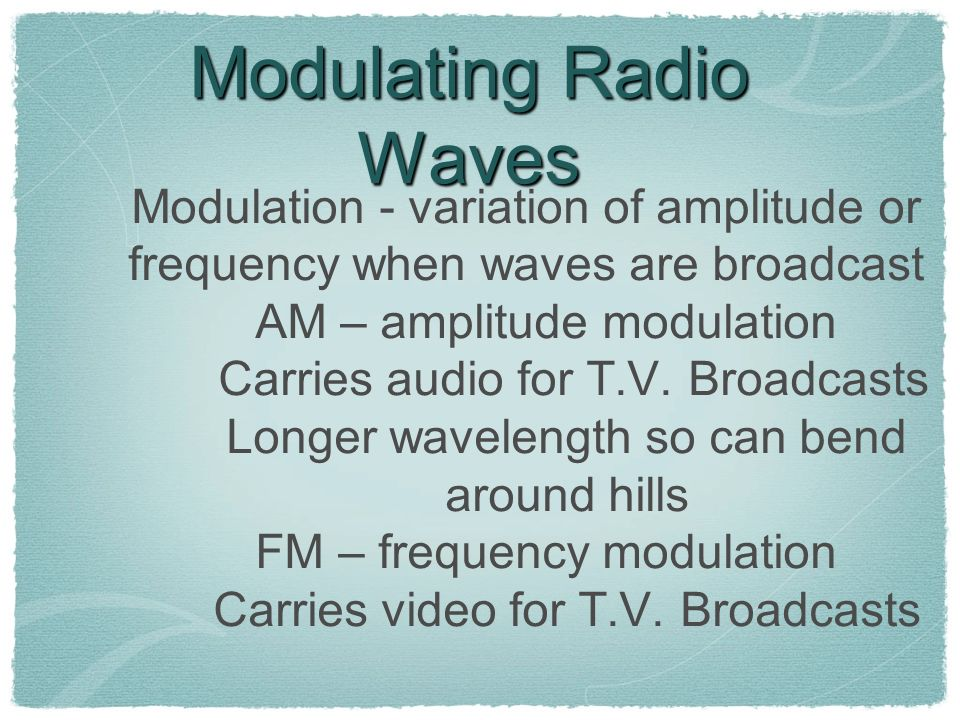 Modulating Radio Waves