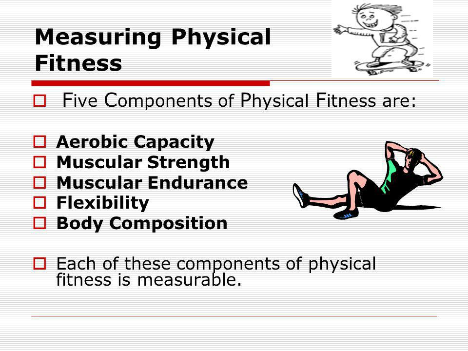 Measuring Physical Fitness