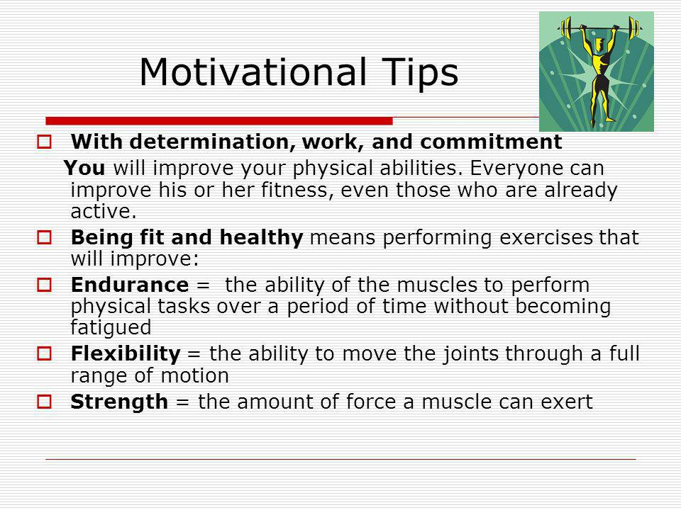 Motivational Tips With determination, work, and commitment