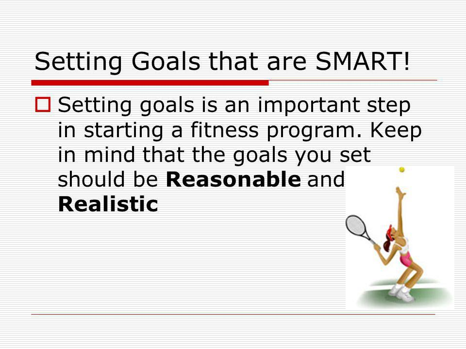 Setting Goals that are SMART!