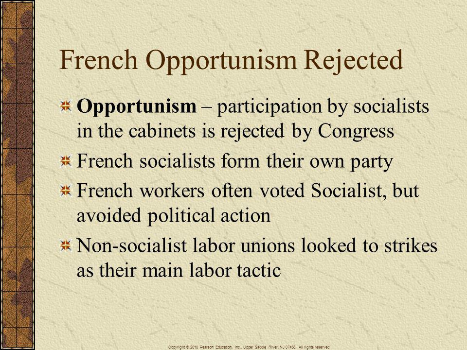 French Opportunism Rejected