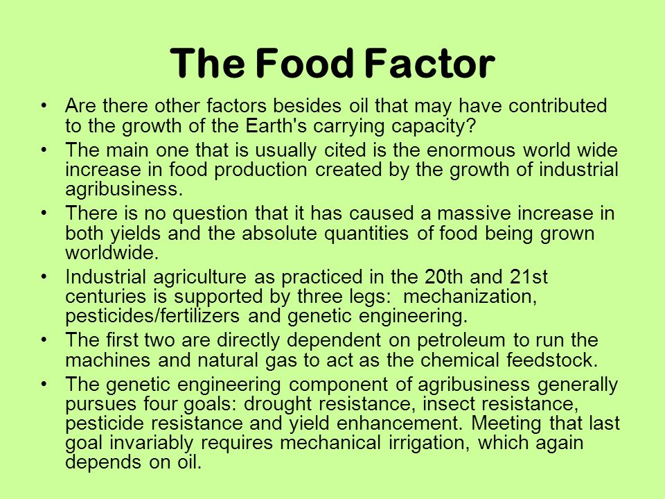 The Food Factor Are there other factors besides oil that may have contributed to the growth of the Earth s carrying capacity