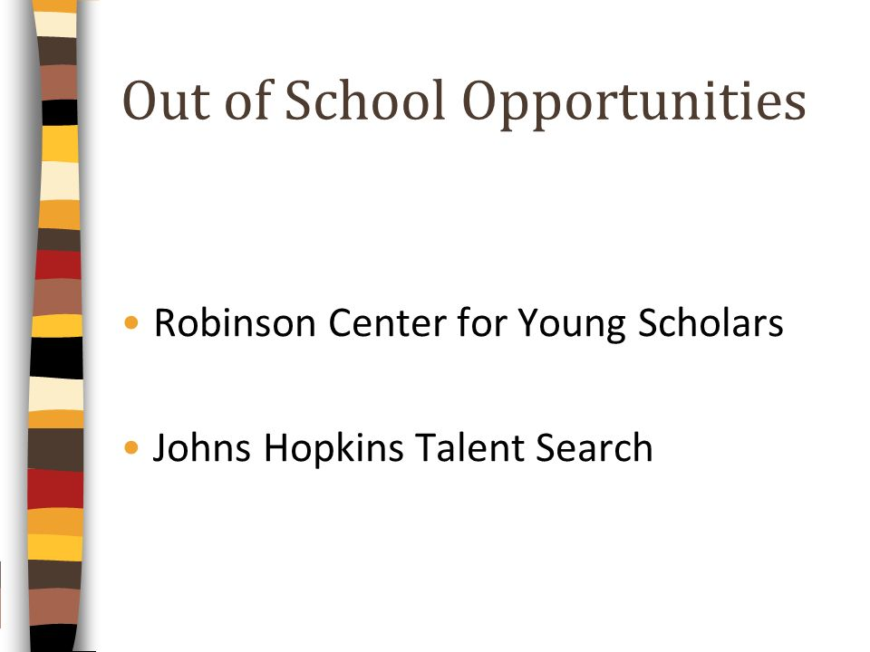 Out of School Opportunities