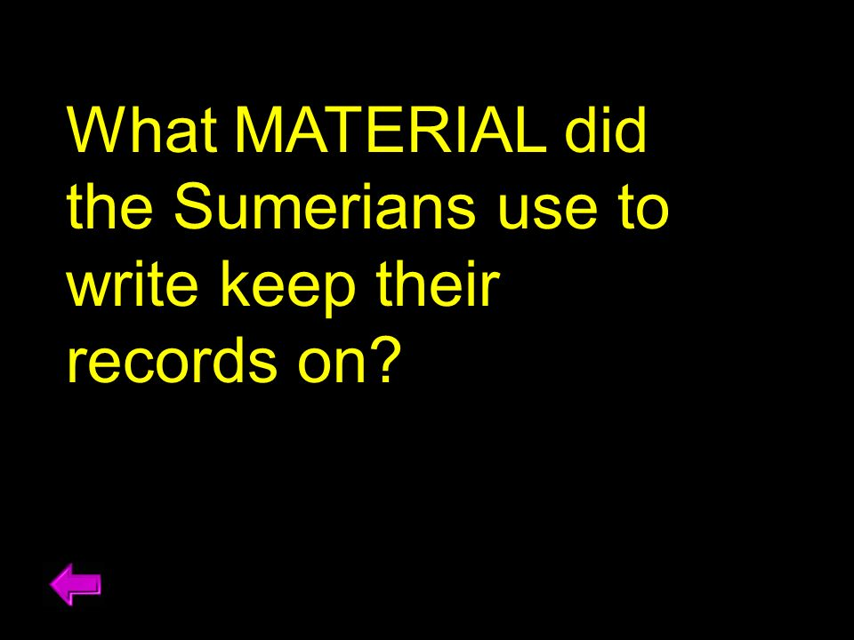What MATERIAL did the Sumerians use to write keep their records on
