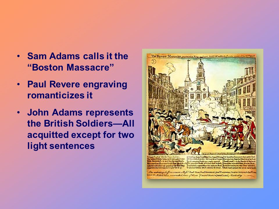 Sam Adams calls it the Boston Massacre