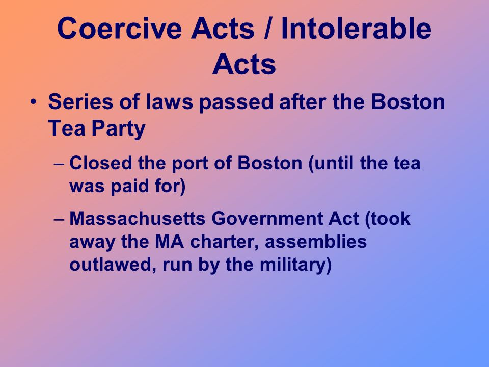 Coercive Acts / Intolerable Acts