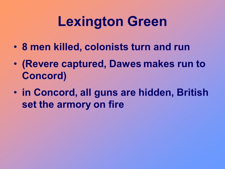 Lexington Green 8 men killed, colonists turn and run
