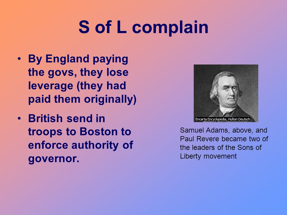 S of L complain By England paying the govs, they lose leverage (they had paid them originally)