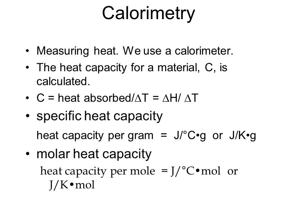 Calorimetry specific heat capacity