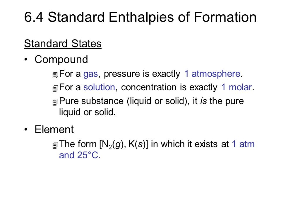 6.4 Standard Enthalpies of Formation