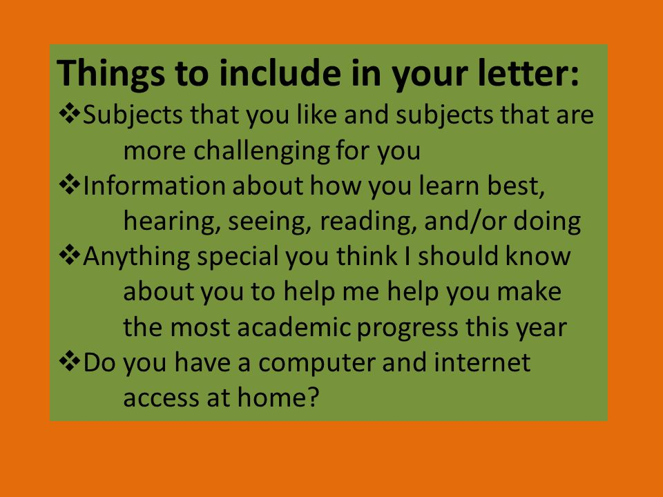 Things to include in your letter: