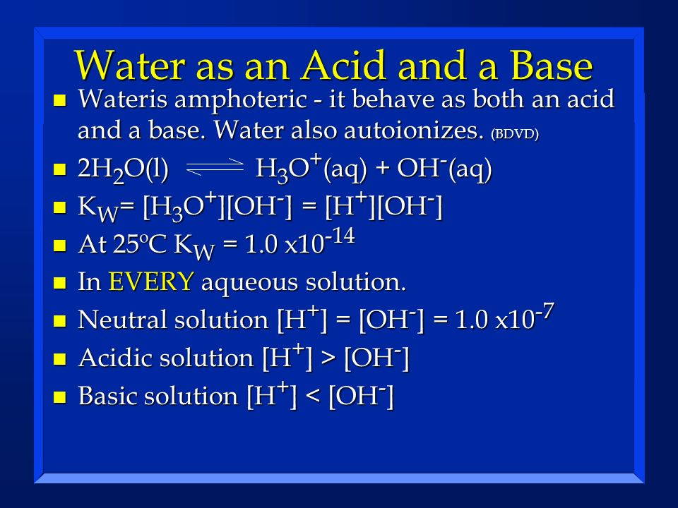 Water as an Acid and a Base