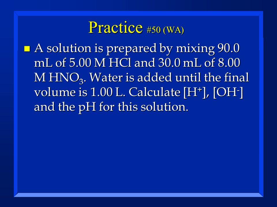 Practice #50 (WA)