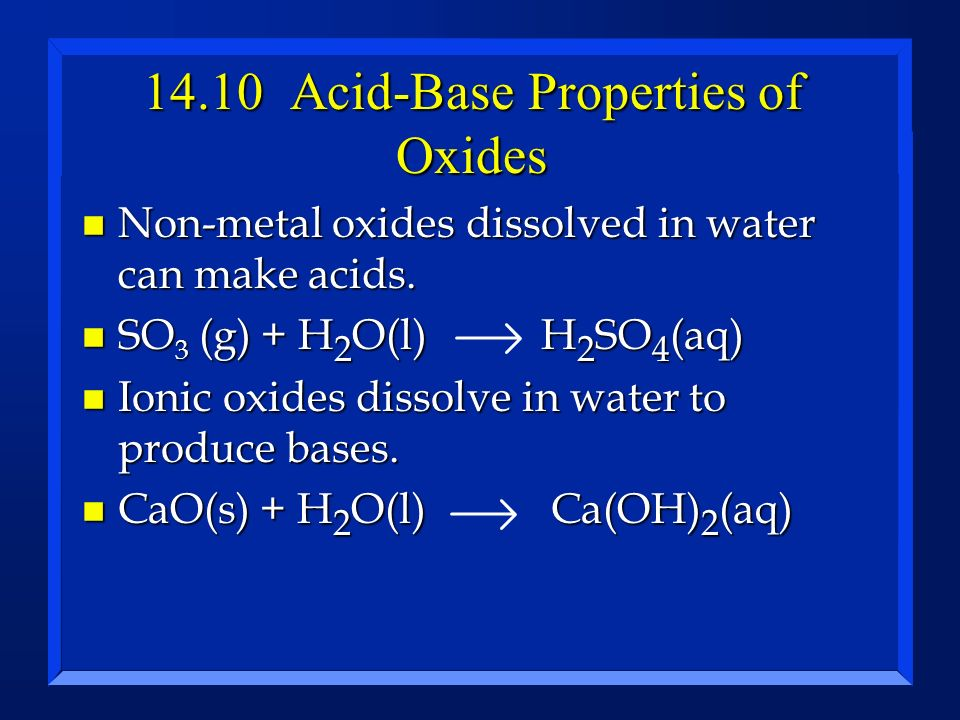 14.10 Acid-Base Properties of Oxides