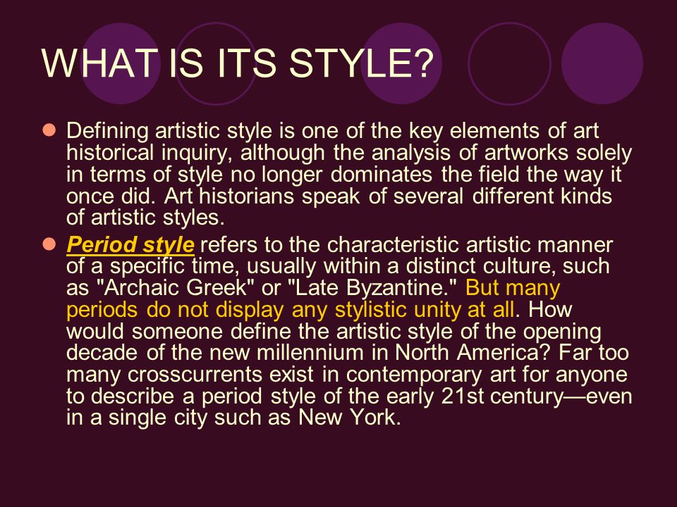 WHAT IS ITS STYLE