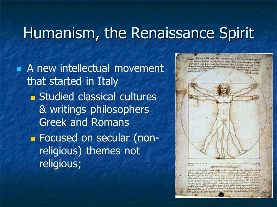 Humanism, the Renaissance Spirit