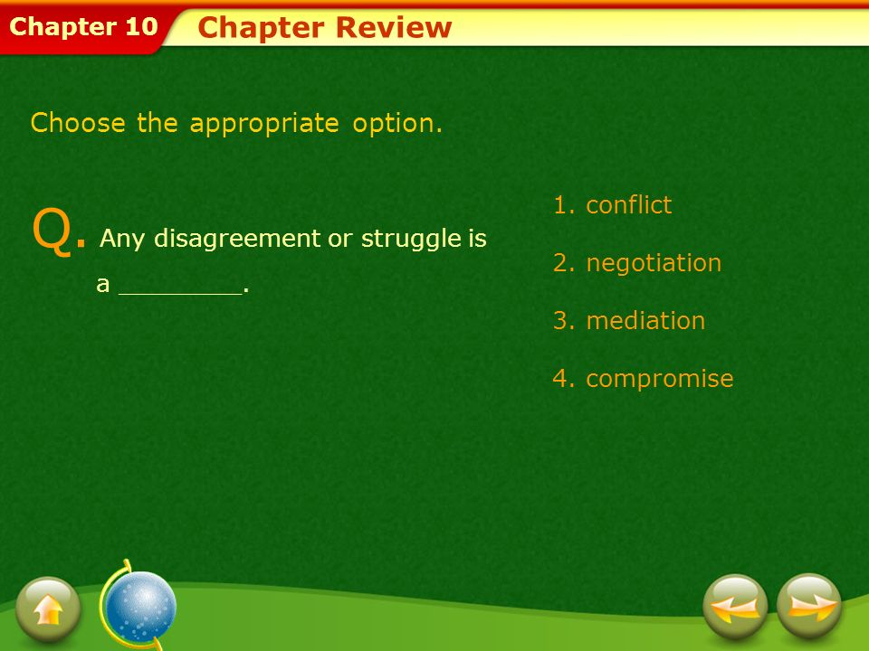 Q. Any disagreement or struggle is a ________.