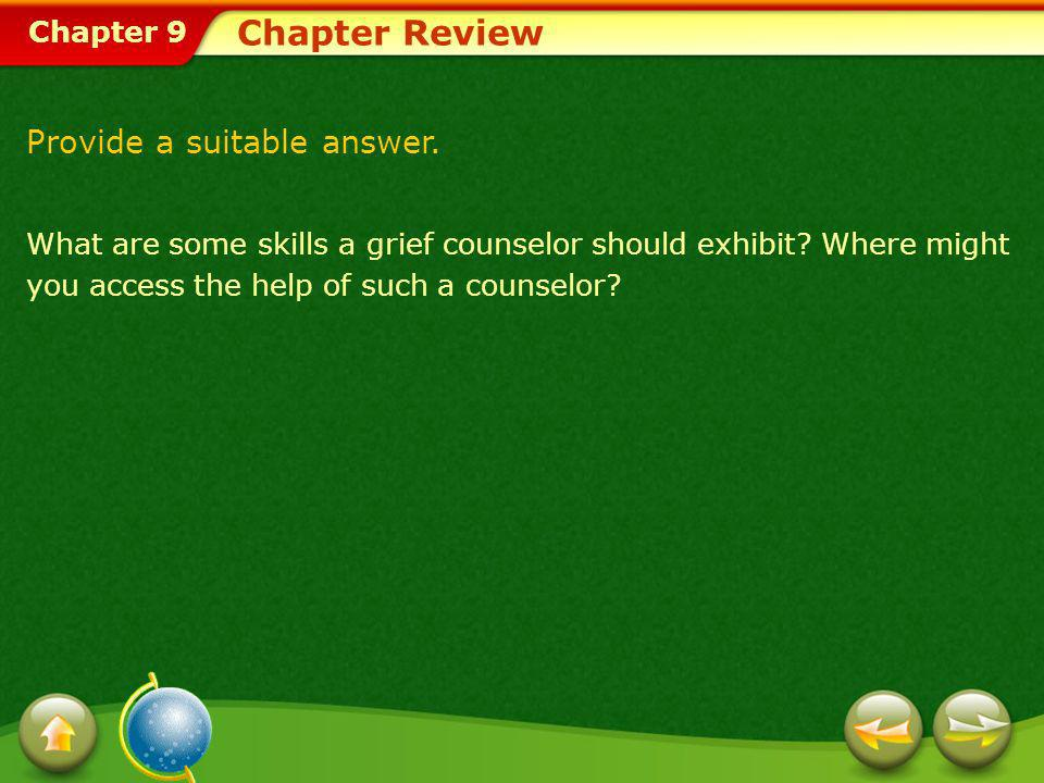 Chapter Review Provide a suitable answer.