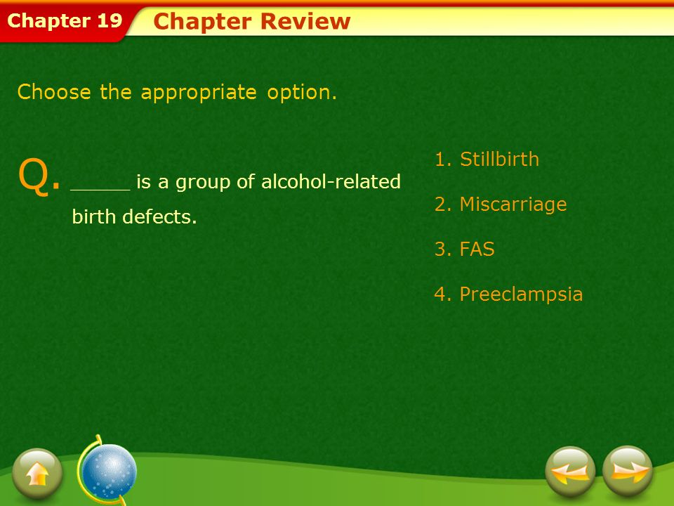 Q. _____ is a group of alcohol-related birth defects.
