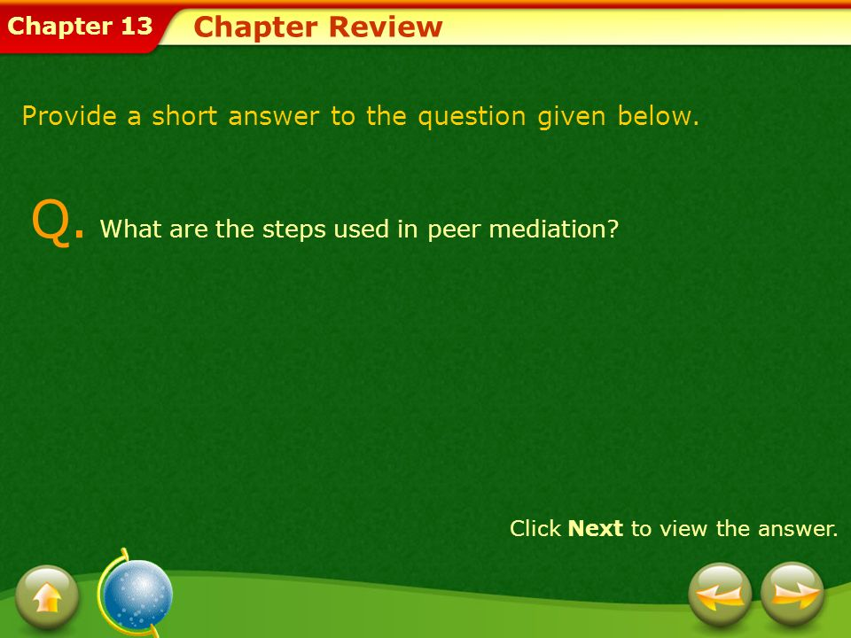 Q. What are the steps used in peer mediation