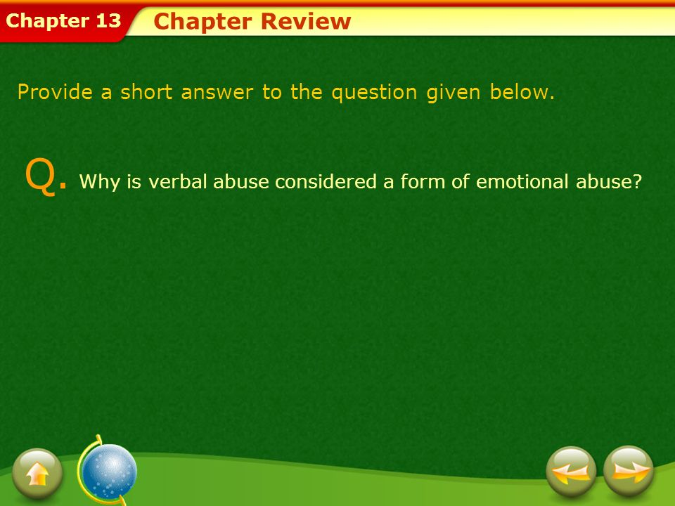 Q. Why is verbal abuse considered a form of emotional abuse