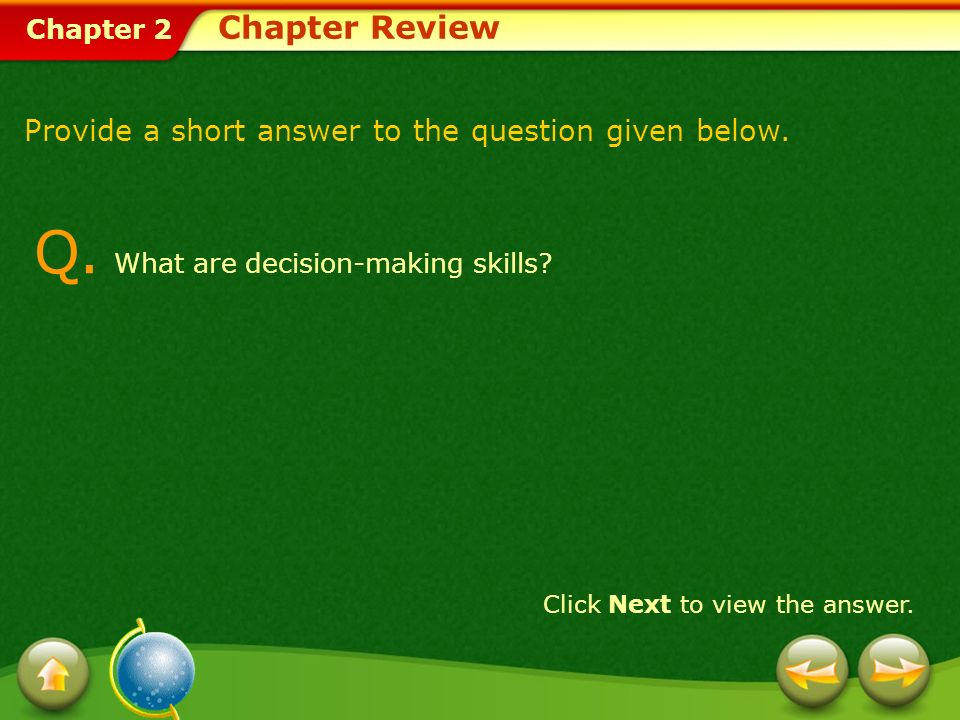 Q. What are decision-making skills