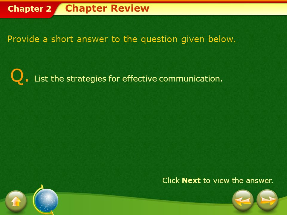 Q. List the strategies for effective communication.