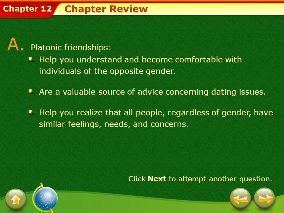 A. Platonic friendships:
