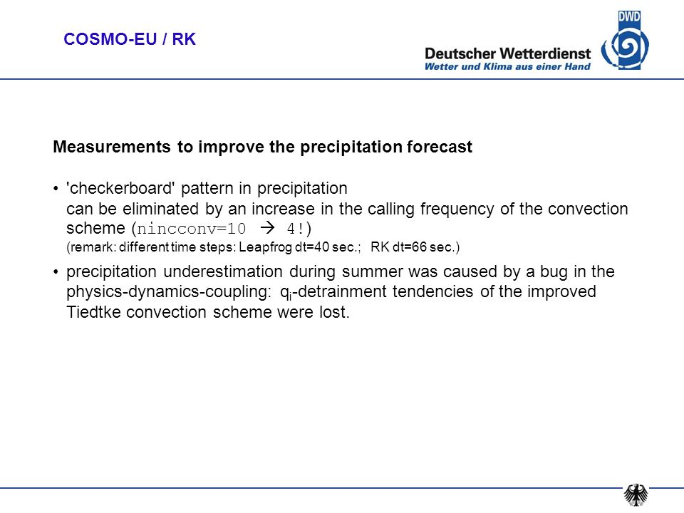 COSMO-EU / RK Measurements to improve the precipitation forecast.