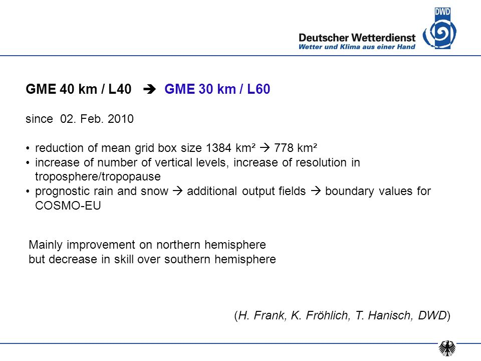 GME 40 km / L40  GME 30 km / L60 since 02. Feb. 2010