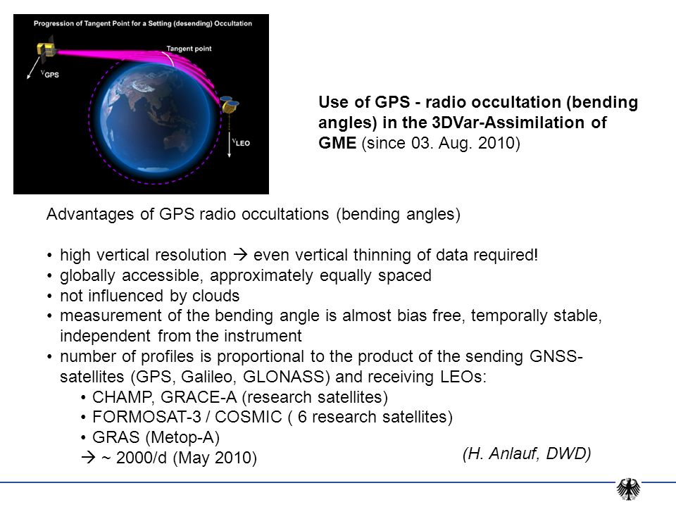 Use of GPS - radio occultation (bending angles) in the 3DVar-Assimilation of GME (since 03. Aug. 2010)