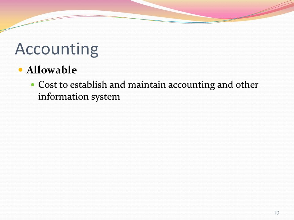Accounting Allowable Cost to establish and maintain accounting and other information system