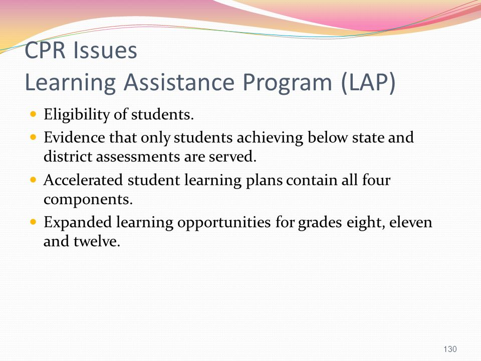 CPR Issues Learning Assistance Program (LAP)
