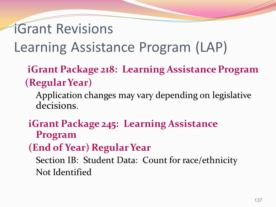 iGrant Revisions Learning Assistance Program (LAP)