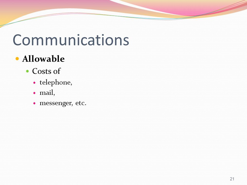 Communications Allowable Costs of telephone, mail, messenger, etc.