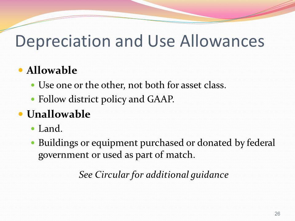 Depreciation and Use Allowances